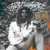 Mortimer - Fight The Fight (Easy Star) LP